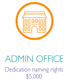 """Office building icon in orange circle with caption """"Admin Office Dedication naming rights $5,000"""""""