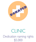 """Clinic icon in orange circle with caption """"Dedication naming rights $5,000"""" and DONATED stamp"""