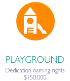 """Playground icon in orange circle with caption """"Playground Dedication naming rights $150,000"""""""